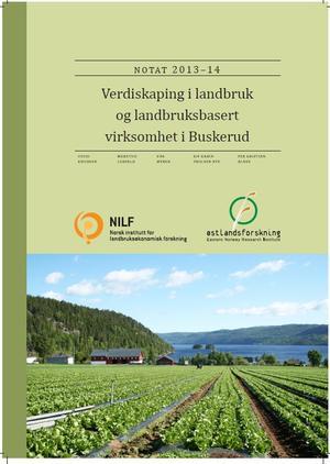 Verdiskaping i landbruk og landbruksbasert virksomhet i Buskerud 2013