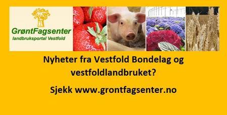 Nyheter fra Vestfold Bondelag og vestfoldlandbruket? Sjekk www.grontfagsenter.no